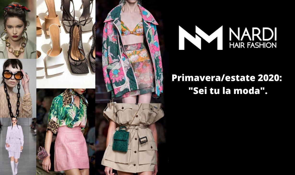 Primavera/estate 2020: sei tu la moda